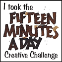 I took the 15 Minutes a Day Creative Challenge banner graphic