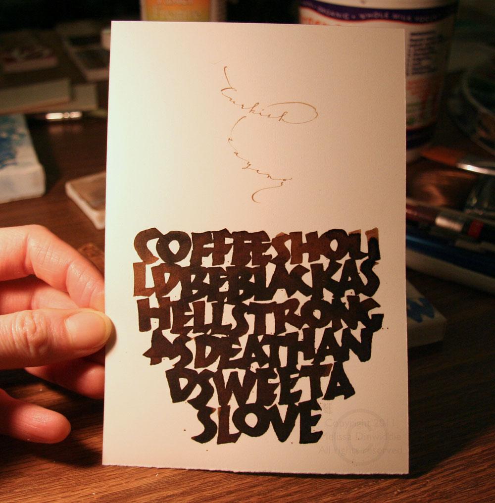 coffee saying artwork by Melissa Dinwiddie