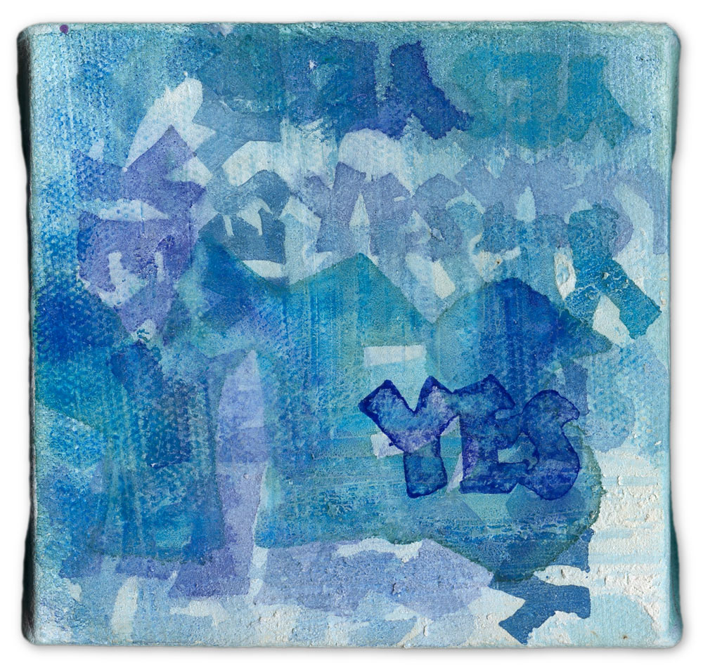 Blues Yes - calligraphy art on canvas by Melissa Dinwiddie ©2011 | Living A Creative Life