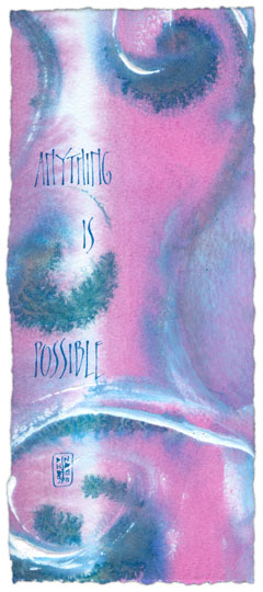 Anything Is Possible - calligraphy art by Melissa Dinwiddie | Living A Creative Life
