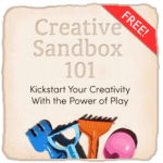 Creative Sandbox 101 - kickstart your creativity with the power of play