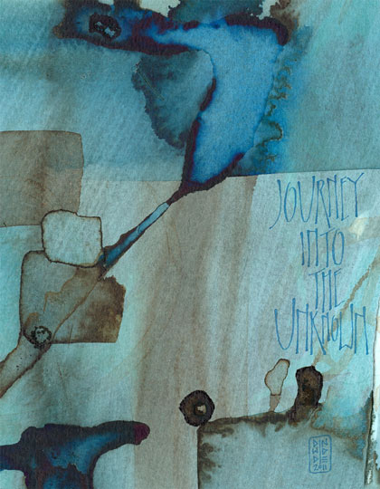 Journey Into the Unknown - calligraphy art © Melissa Dinwiddie 2011 | Living A Creative Life