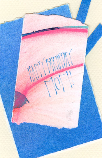 Happy Birthday Mom - calligraphy art card by Melissa Dinwiddie