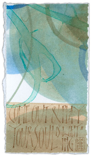 Come Out and Play 2 - calligraphy art by Melissa Dinwiddie