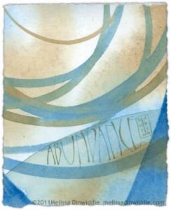 Abundance - calligraphy art by Melissa Dinwiddie