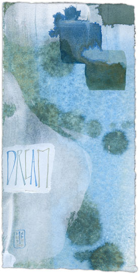 Dream 4 - calligraphy art by Melissa Dinwiddie
