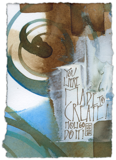 You Were Made to Create - calligraphy art by Melissa Dinwiddie