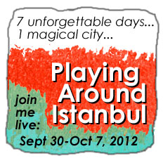 Playing Around Istanbul - the creative adventure of a lifetime