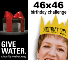 46x46 Birthday Challenge for charity: water