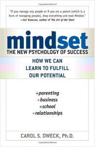 Mindset: The New Psychology of Success, by Carol S. Dweck