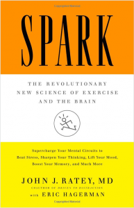 Spark, by John Ratey, MD