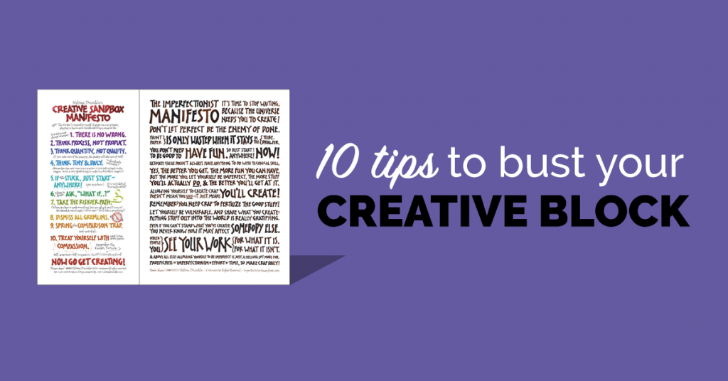 10 Tips to Bust Your Creative Block