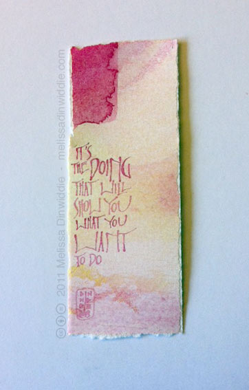It's the Doing that Will Show You What You WANT to Do - tiny ArtSpark by Melissa Dinwiddie