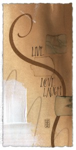 Live Love Laugh - calligraphy art by Melissa Dinwiddie