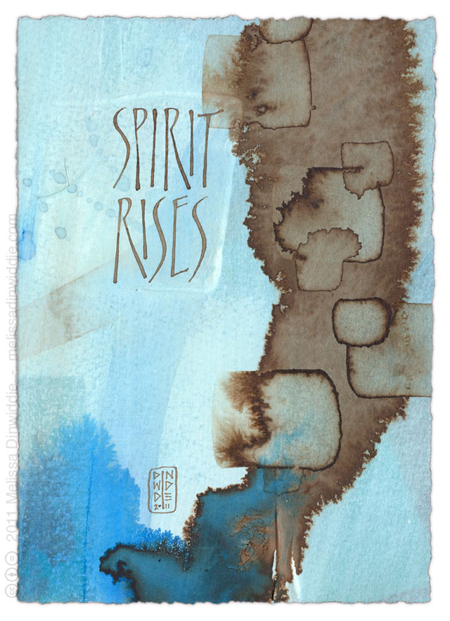 Spirit Rises - calligraphy art by Melissa Dinwiddie