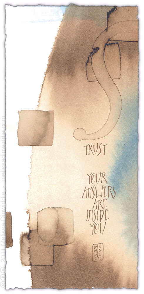 Trust - Your Answers Are InsideYou - calligraphy art by Melissa Dinwiddie