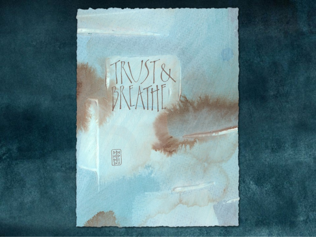Spark Session slide: Calligraphy art: Trust & Breathe