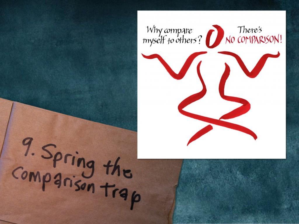 Spark Session slide: Rule 9: Spring the Comparison Trap