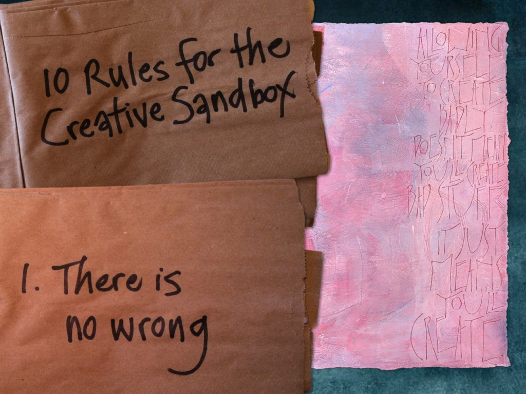 Spark Session slide: 10 Rules for the Creative Sandbox. 1. There is no wrong.
