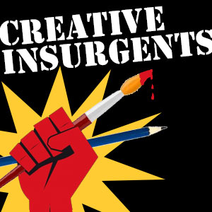 Creative Insurgents