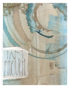 I Am Enough - calligraphy art by Melissa Dinwiddie
