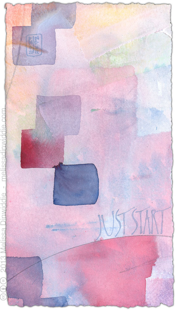 Just Start - calligraphy art by Melissa Dinwiddie