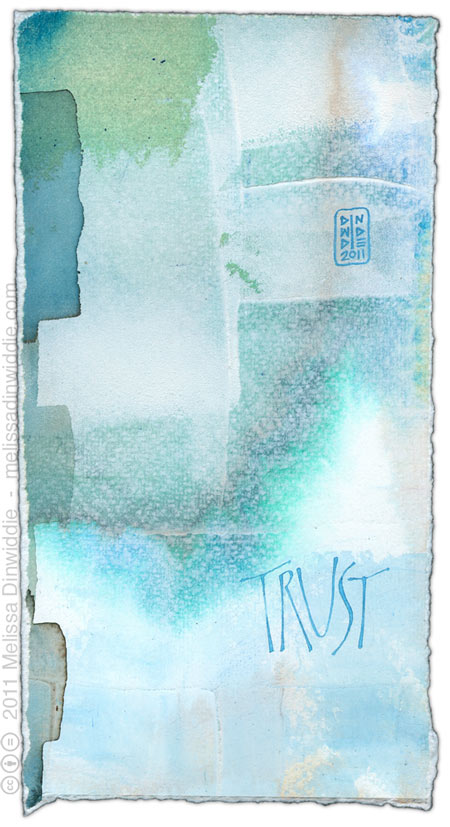 Trust 2 - calligraphy art by Melissa Dinwiddie