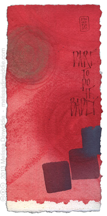 Dare to Do It Badly - calligraphy art by Melissa Dinwiddie