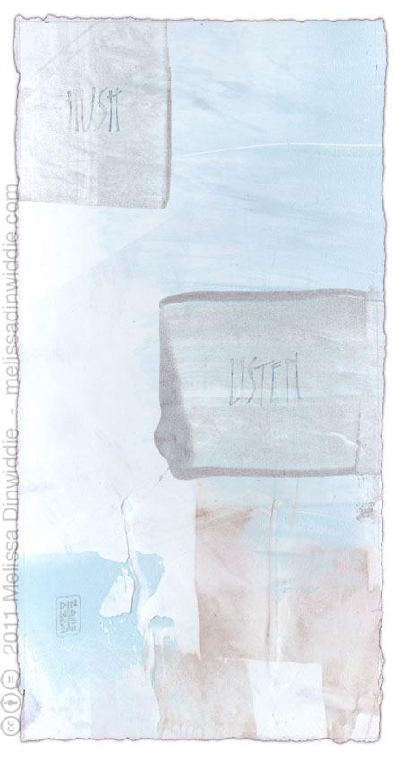 Hush. Listen - calligraphy art by Melissa Dinwiddie