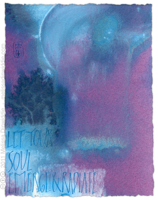 Let Your Soul Emerge - calligraphy art in violet, blue, purple - Ziller ink, watercolor, watercolor ground