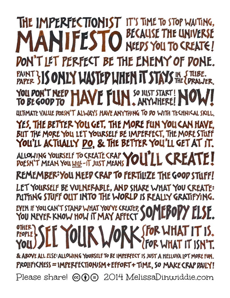 Imperfectionist Manifesto - walnut ink