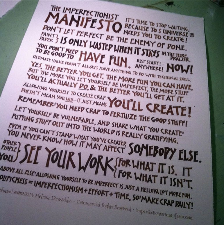 Snapshot of Imperfectionist Manifesto artwork, ready for scanning and Photoshopping!
