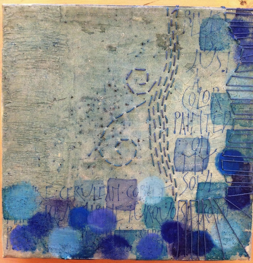 Work in progress: Blue is just a color painted on my soul, mixed media, 8x8