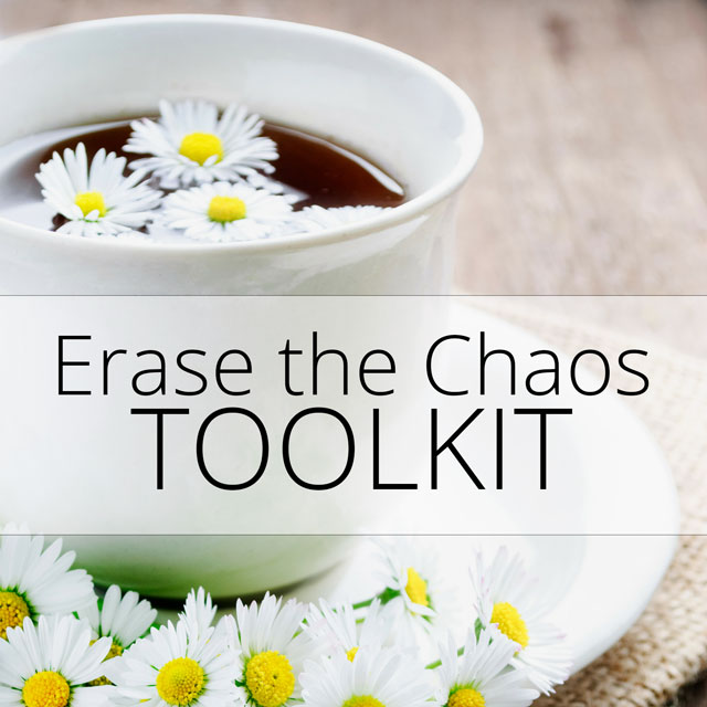 Overcome overwhelm with the Erase the Chaos Toolkit.
