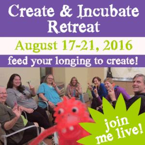 Create & Incubate Retreat - August 17-21, 2016