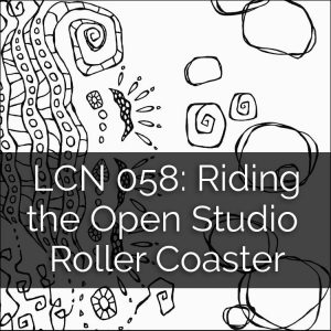 LCN 058: Riding the Open Studio Roller Coaster