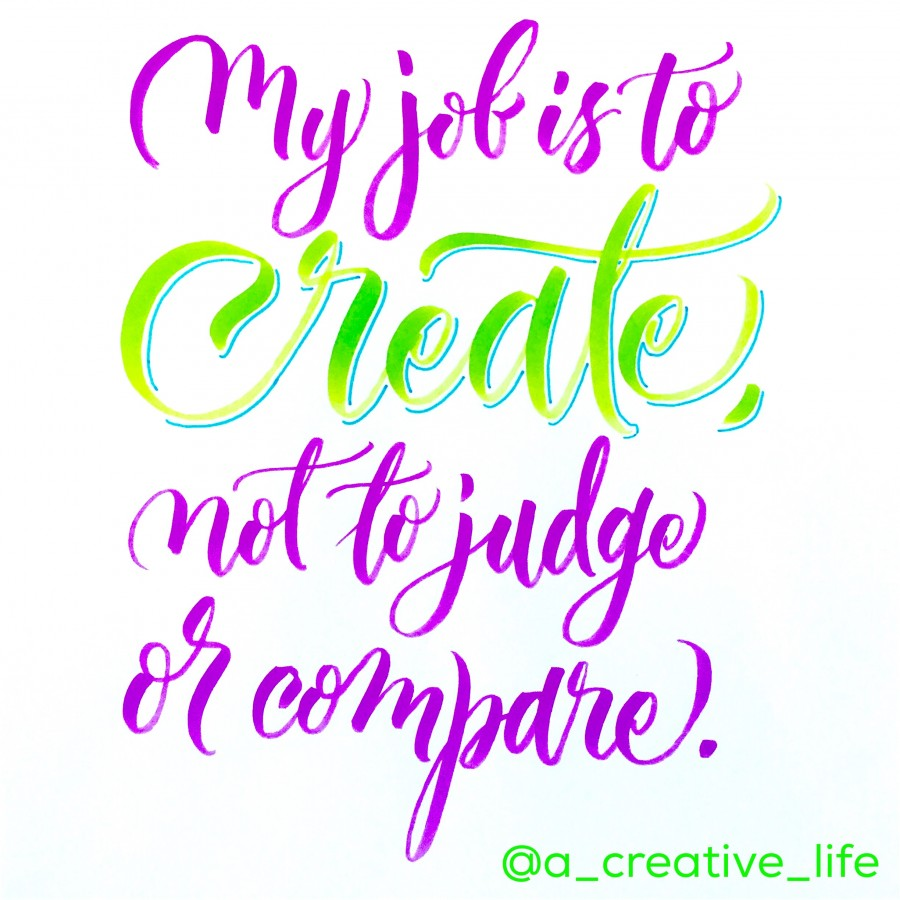Calligraphy art: My job is to create, not to judge or compare.