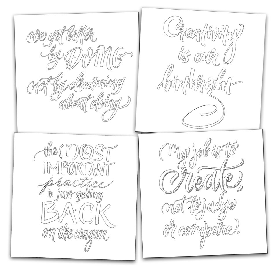 Inspiring creativity quotes, created as coloring pages in calligraphy by Melissa Dinwiddie for The Creative Sandbox Way