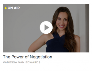 The Power of Negotiation with Vanessa Van Edwards - CreativeLive