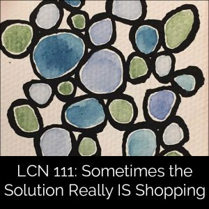 LCN 111: Sometimes the Solution Really IS Shopping