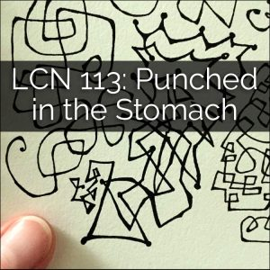 LCN 113: Punched In the Stomach