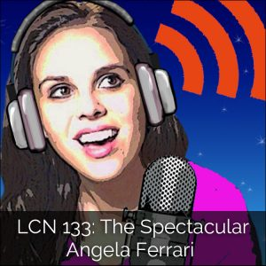 LCN 133: The Spectacular Angela Ferrari