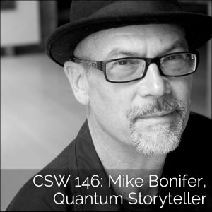 146: Mike Bonifer, Quantum Storyteller