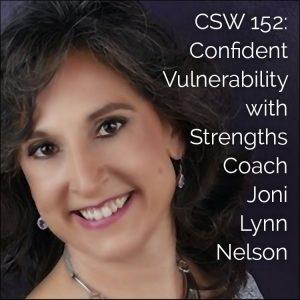 152: Listener Spotlight: Confident Vulnerability with Joni Lynn Nelson