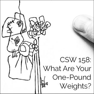 CSW 158: What Are Your One-Pound Weights?