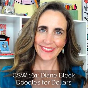 CSW 161: Diane Bleck Doodles for Dollars
