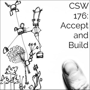 CSW 176: Accept and Build