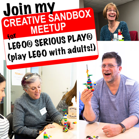 Join my Creative Sandbox Meetup for LEGO® SERIOUS PLAY® (play LEGO® with adults!)