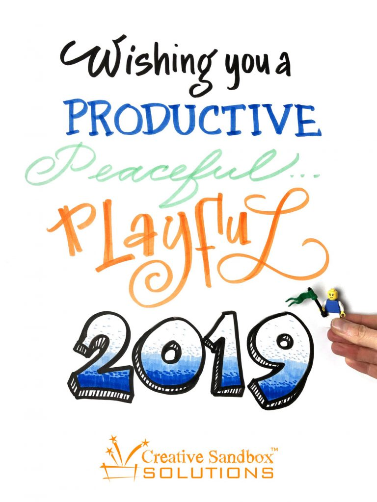 Wishing you a Productive, Peaceful, Playful 2019 - Creative Sandbox Solutions™